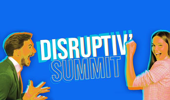 Vignette Disruptiv'Summit