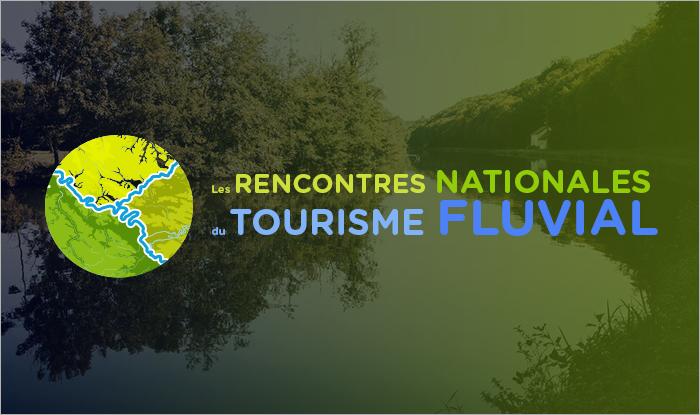 Vignette Les Rencontres Nationales du Tourisme Fluvial