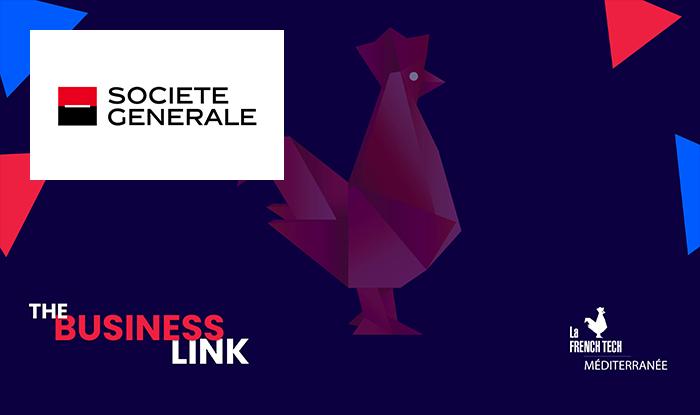 Vignette Société Générale X French Tech Med - The Business Link